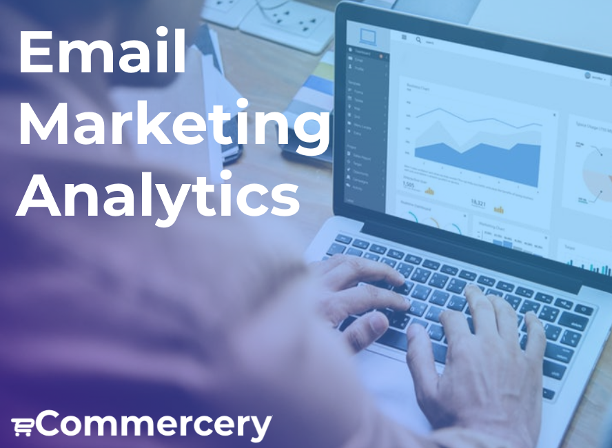 Email Marketing Analytics