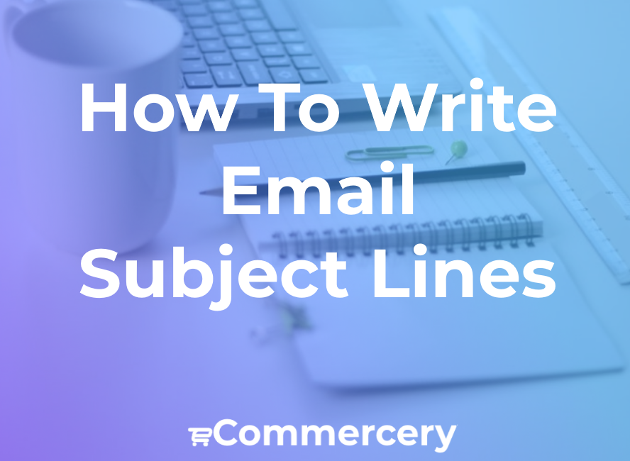 Email Subject Line Best Practices